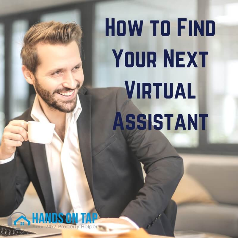 How to Find Your Next Virtual Assistant