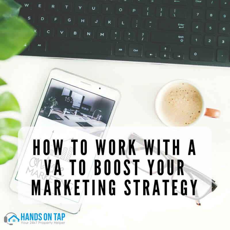 How to Work With a VA to Boost Your Marketing Strategy